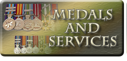 Medals and Services